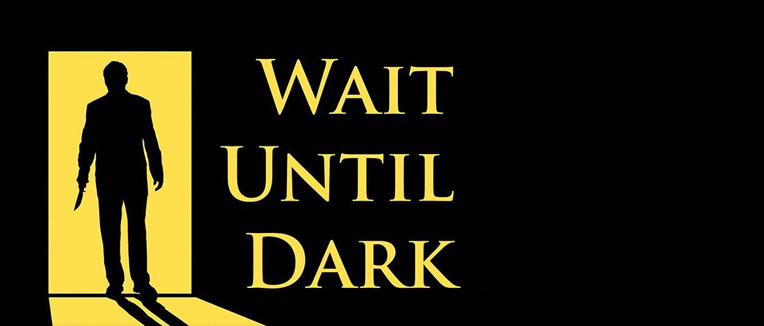 Waiit-Until-Dark